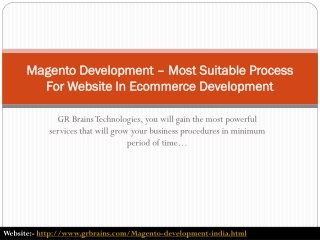 Magento Development – Most Suitable Process For Website In E
