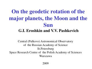 On the geodetic rotation of the major planets, the Moon and the Sun