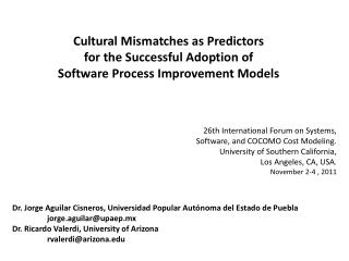 26th International Forum on Systems,  Software , and COCOMO Cost  Modeling. University of  Southern  California, Los  An