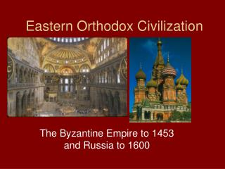 Eastern Orthodox Civilization
