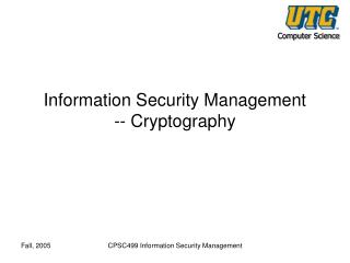 Information Security Management -- Cryptography
