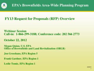 Webinar Session Call-in:  1-866-299-3188; Conference code: 202 566 2773  October 22, 2012  Megan Quinn, U.S. EPA Office