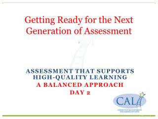 Getting Ready for the Next Generation of Assessment