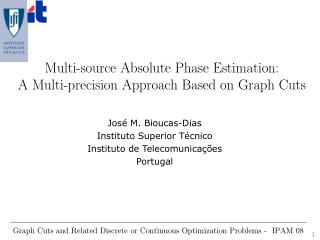 Multi-source Absolute Phase Estimation: A Multi-precision Approach Based on Graph Cuts