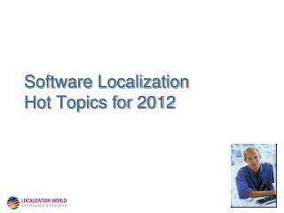 Software Localization Hot Topics for 2012
