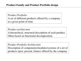 Product Family and Product Portfolio design