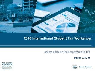 2018 International Student Tax Workshop