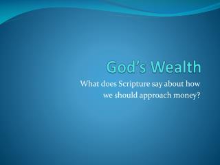 God's Wealth