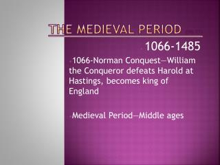 The Medieval Period  (Pg 22)