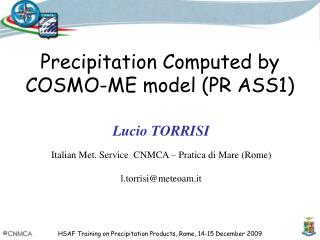Precipitation Computed by COSMO-ME model (PR ASS1)
