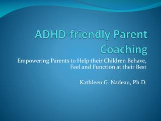 ADHD-friendly Parent Coaching