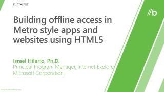 Building offline access in Metro style apps and websites using HTML5