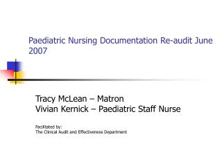 Paediatric Nursing Documentation Re-audit June 2007