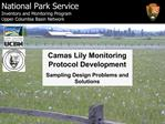 Camas Lily Monitoring Protocol Development Sampling Design Problems and Solutions