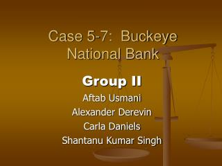 Case 5-7:  Buckeye National Bank