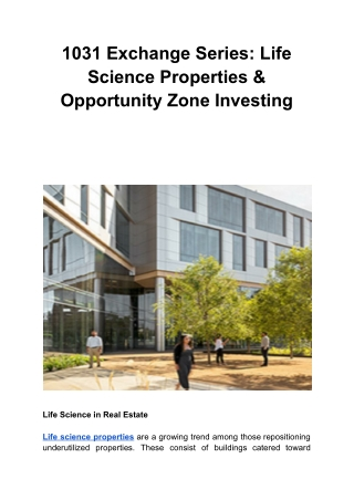 1031 Exchange Series: Life Science Properties & Opportunity Zone Investing