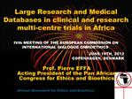 Large Research and Medical Databases in clinical and research multi-centre trials in Africa