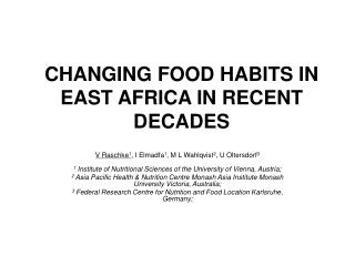 CHANGING FOOD HABITS IN EAST AFRICA IN RECENT DECADES