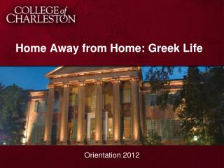 Home Away from Home: Greek Life
