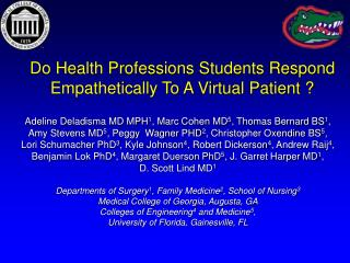 Do Health Professions Students Respond Empathetically To A Virtual Patient ?
