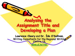 Analysing the Assignment Title and Developing a Plan