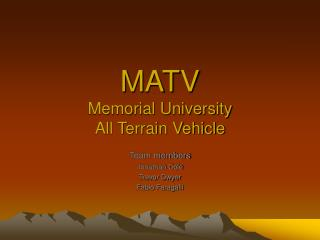MATV Memorial University All Terrain Vehicle
