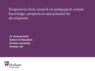 Perspectives from research on pedagogical content knowledge: perspectives and potential for development