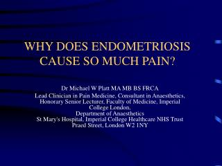 WHY DOES ENDOMETRIOSIS CAUSE SO MUCH PAIN?
