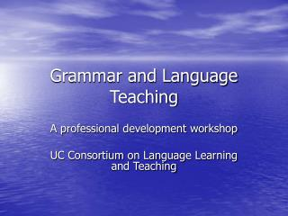 Grammar and Language Teaching