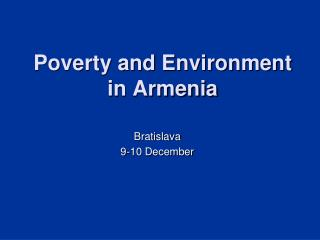 Poverty and Environment  in Armenia