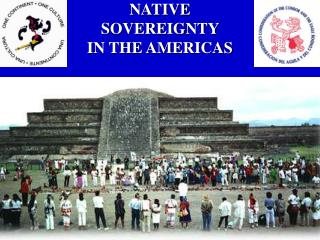 NATIVE  SOVEREIGNTY  IN THE AMERICAS