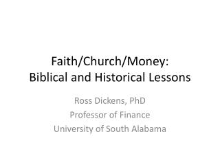 Faith/Church/Money: Biblical and Historical Lessons