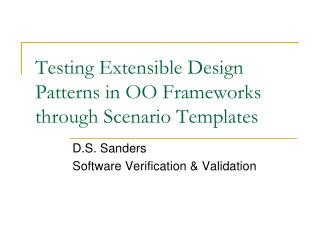Testing Extensible Design Patterns in OO Frameworks through Scenario Templates