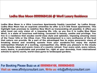 Lodha Blue Moon Most Awaited Project @09999684166@