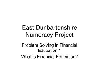 East Dunbartonshire Numeracy Project
