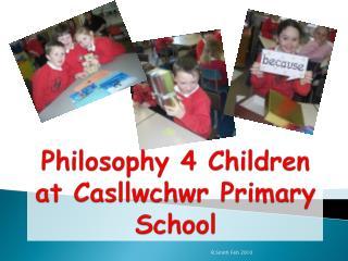 Philosophy 4 Children at Casllwchwr Primary School