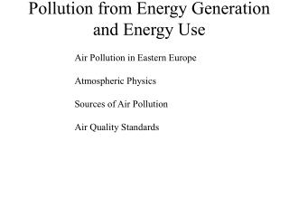 Pollution from Energy Generation and Energy Use