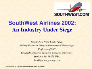 SouthWest Airlines 2002: An Industry Under Siege