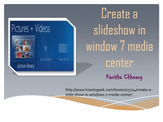 Create a sildeshow in window 7