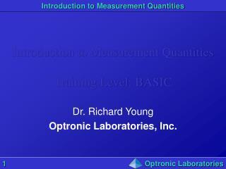 Introduction to Measurement Quantities Training Level: BASIC