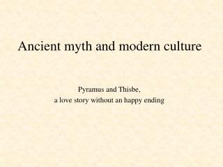 Ancient myth and modern culture