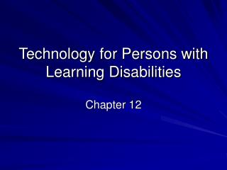 Technology for Persons with Learning Disabilities
