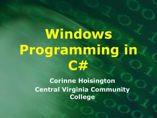 Windows Programming in C#