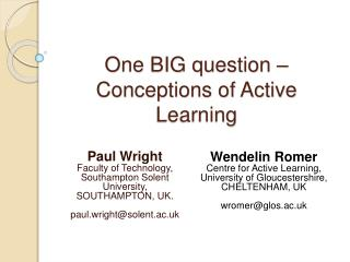 One BIG question – Conceptions of Active Learning