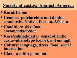 Society of castas:  Spanish America