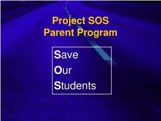 Project SOS Parent Program