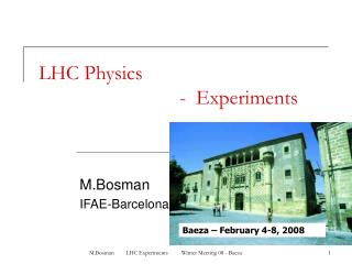LHC Physics 				-  Experiments