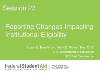 Reporting Changes Impacting Institutional Eligibility