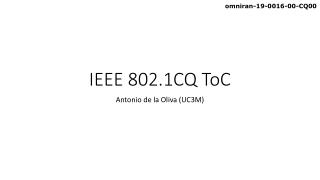 IEEE 802.1CQ ToC