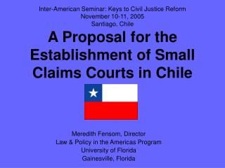 Meredith Fensom, Director Law & Policy in the Americas Program University of Florida Gainesville, Florida